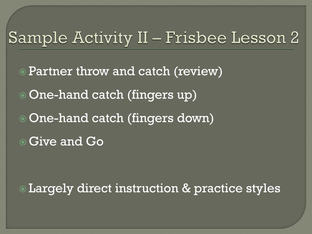 Sample Activity II – Frisbee Lesson 2