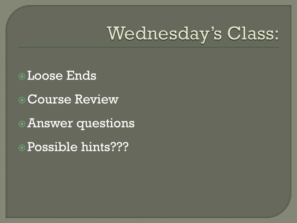 Wednesday's Class: