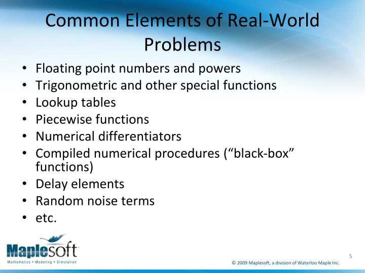 Common Elements of Real-World Problems