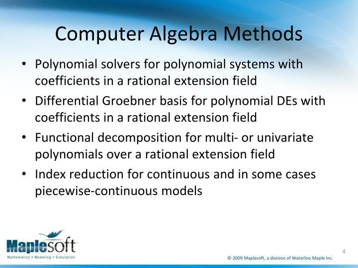 Computer Algebra Methods