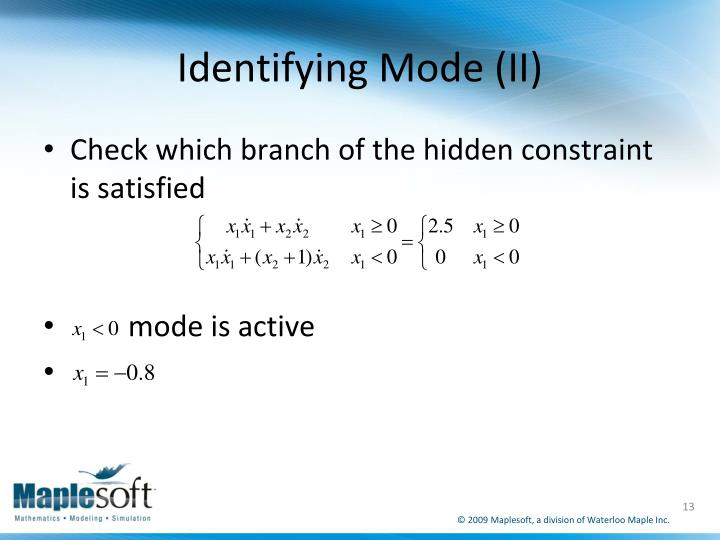 Identifying Mode (II)