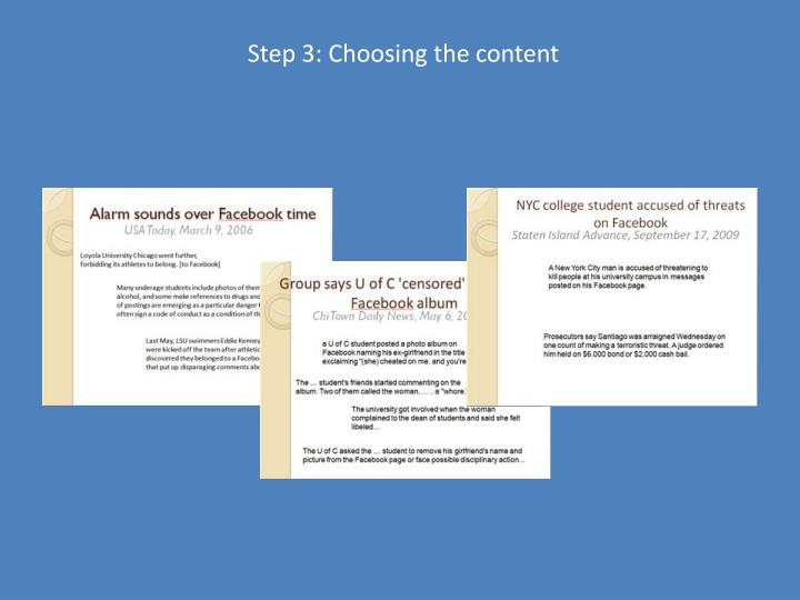 Step 3: Choosing the content