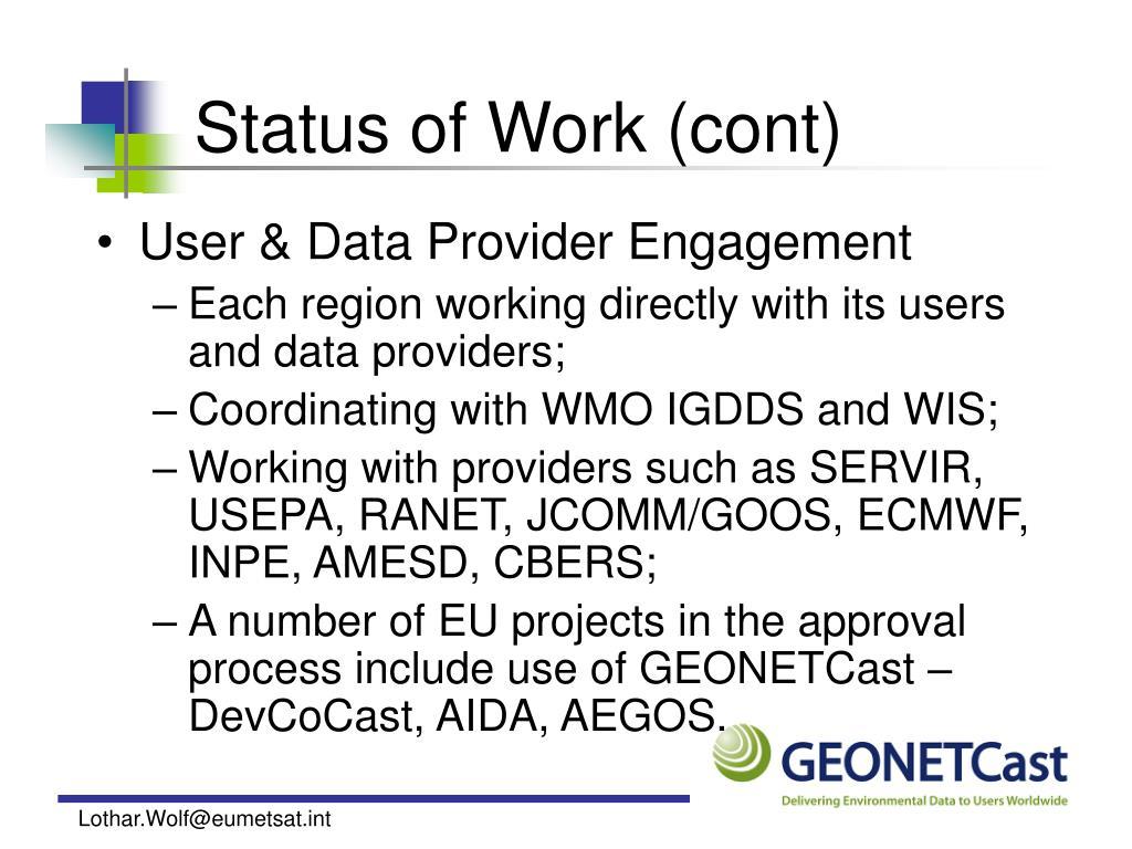 Status of Work (cont)