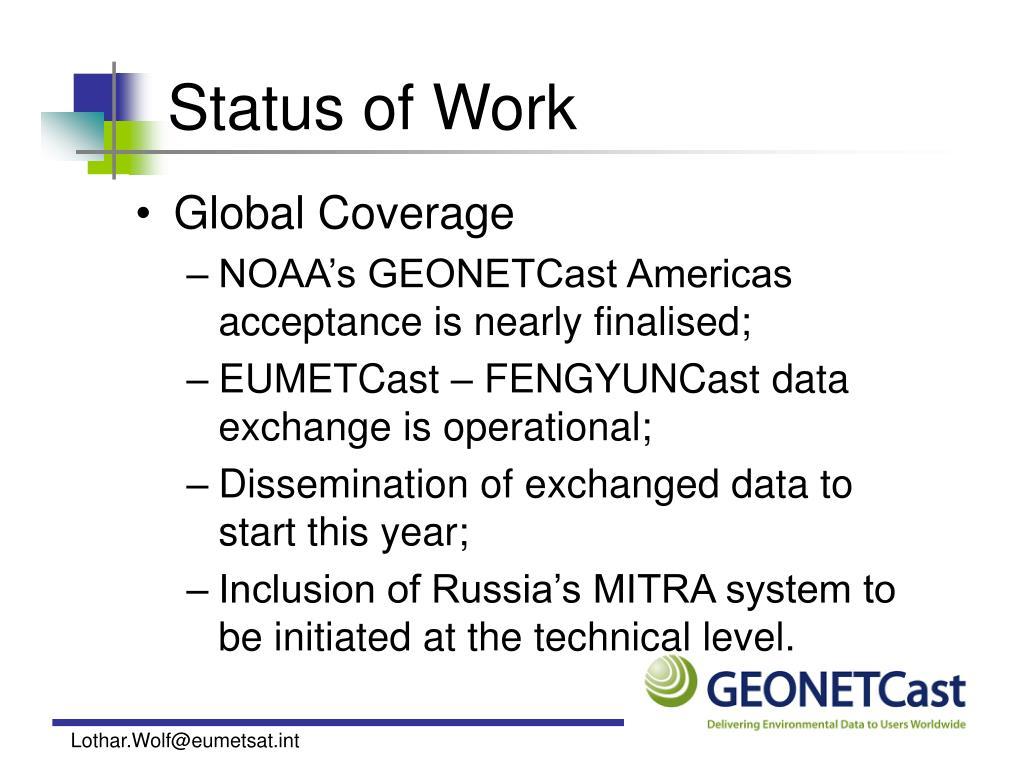 Status of Work