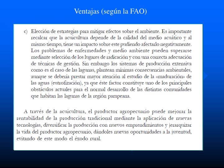 Ventajas (según la FAO)