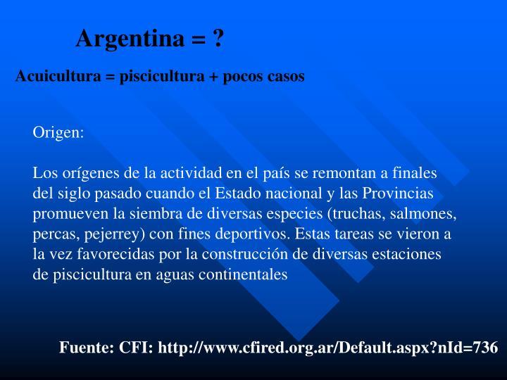 Argentina = ?