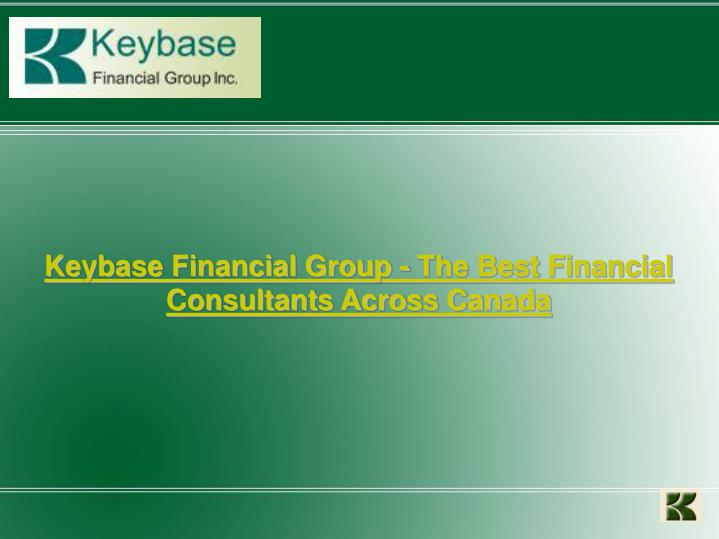 Keybase Financial Group - The Best Financial Consultants Across Canada