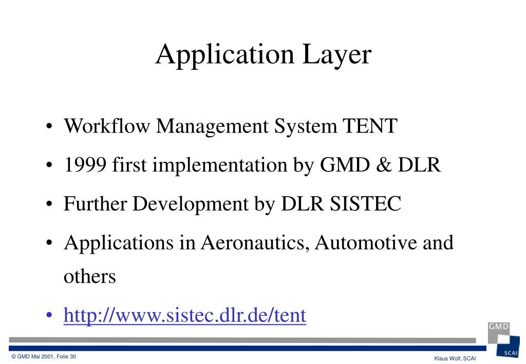 Workflow Management System TENT