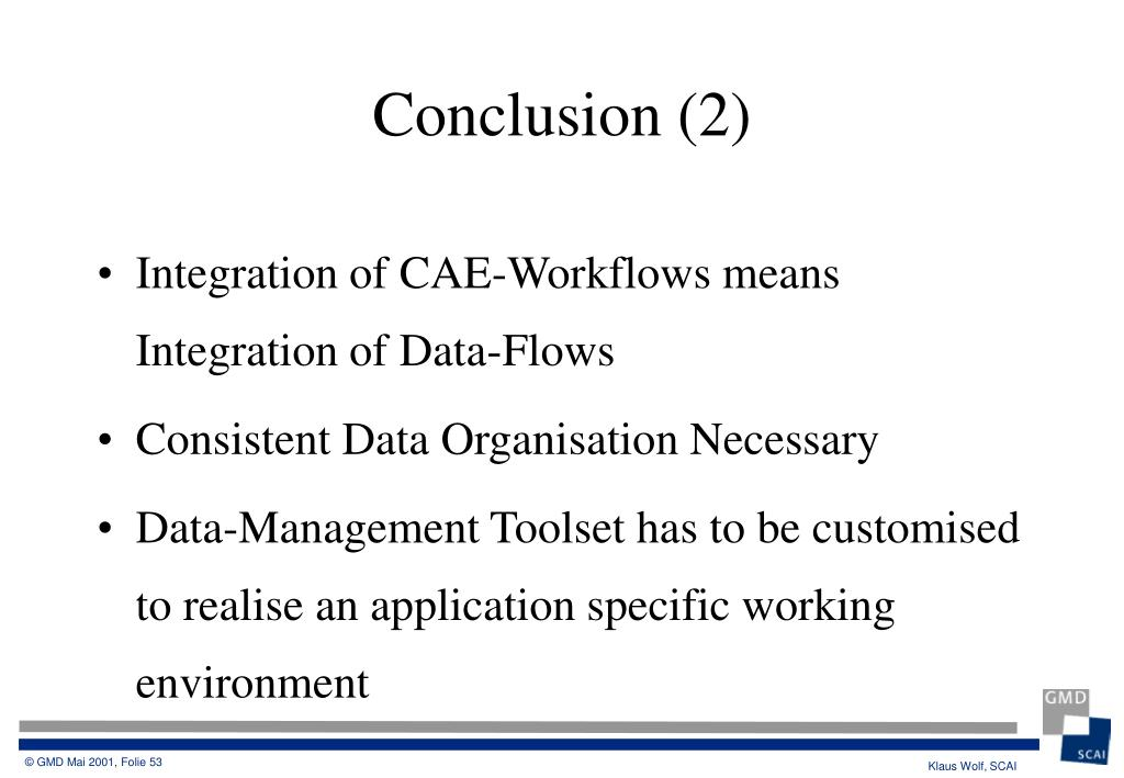 Integration of CAE-Workflows means Integration of Data-Flows