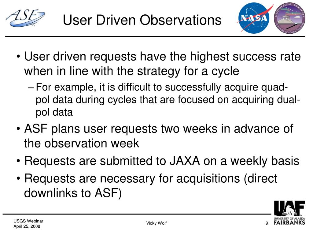 User Driven Observations