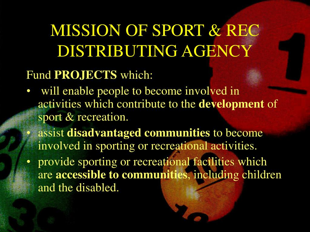 MISSION OF SPORT & REC DISTRIBUTING AGENCY