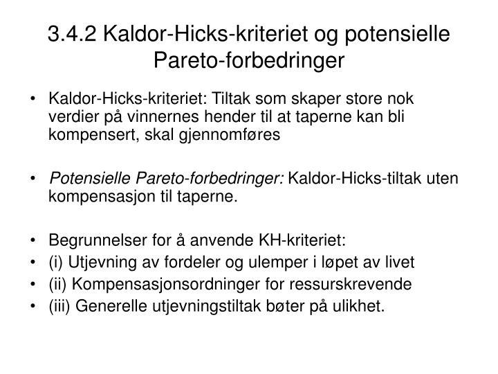 3.4.2 Kaldor-Hicks-kriteriet og potensielle Pareto-forbedringer