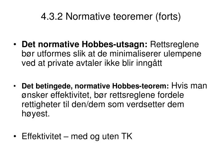 4.3.2 Normative teoremer (forts)