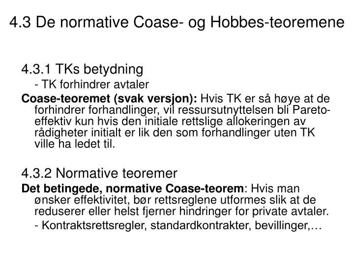 4.3 De normative Coase- og Hobbes-teoremene