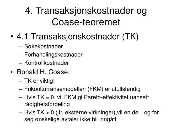 4. Transaksjonskostnader og Coase-teoremet