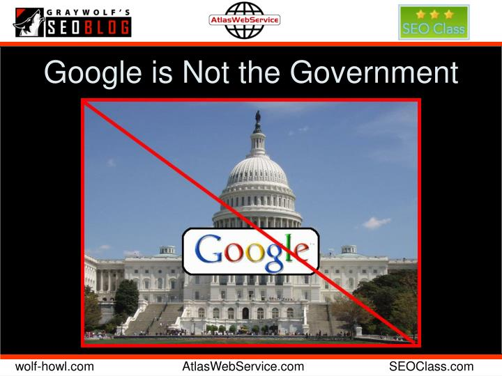 Google is not the government l.jpg
