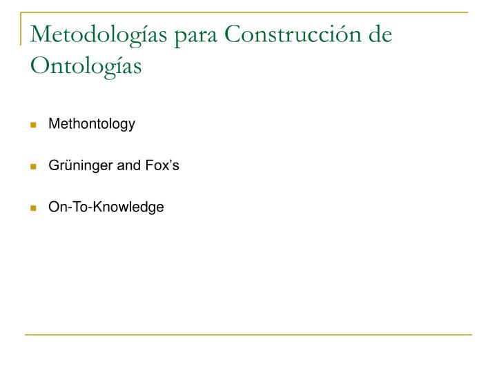 Metodolog as para construcci n de ontolog as