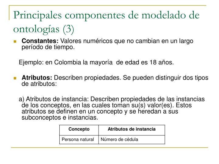Principales componentes de modelado de ontologías (3)