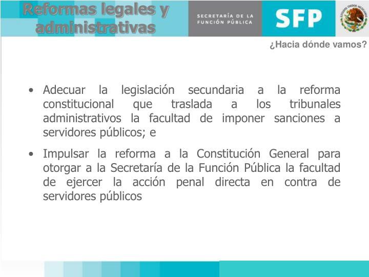 Reformas legales y administrativas