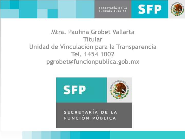 Mtra. Paulina Grobet Vallarta