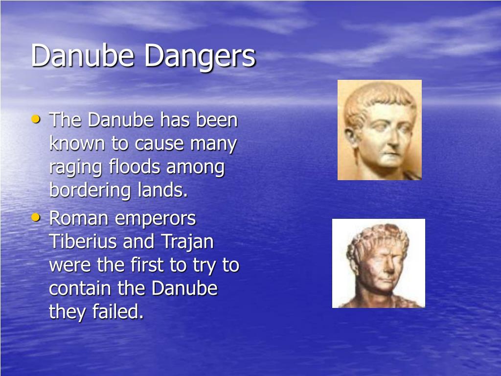 Danube Dangers