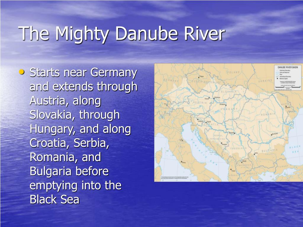 The Mighty Danube River