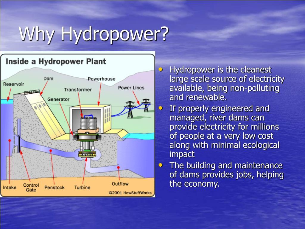 Why Hydropower?