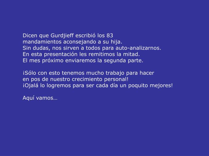 Dicen que Gurdjieff escribió los 83