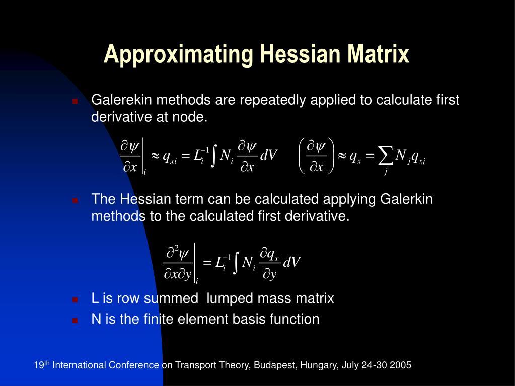 Approximating Hessian Matrix