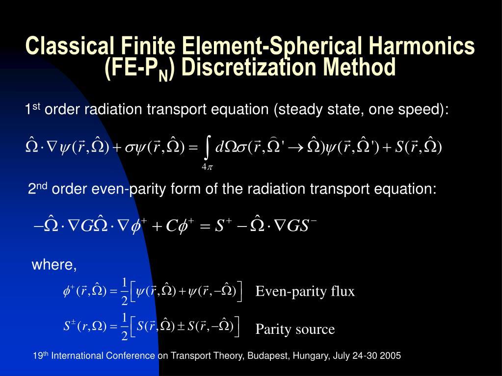 Classical Finite Element-Spherical Harmonics (FE-P