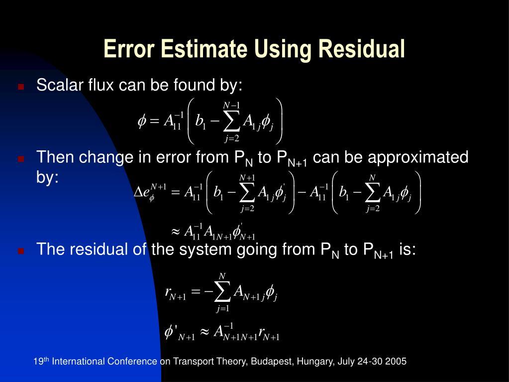 Error Estimate Using Residual