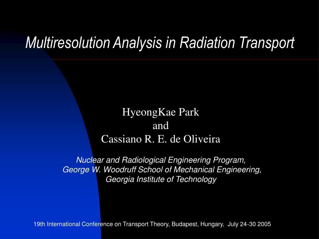 Multiresolution Analysis in Radiation Transport