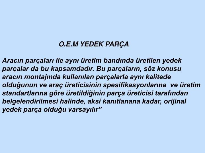 O.E.M YEDEK PARÇA