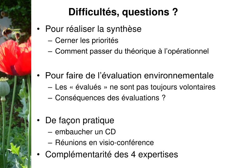 Difficultés, questions ?