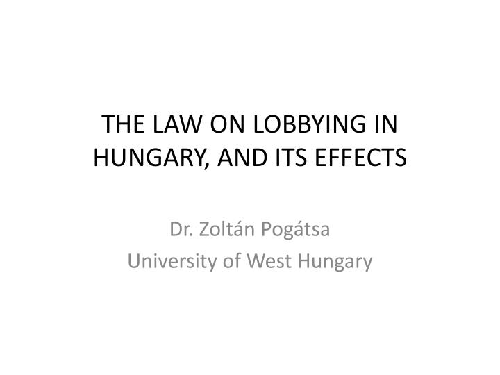 The law on lobbying in hungary and its effects