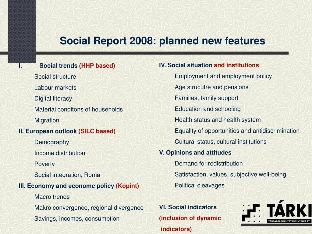 Social Report 2008: planned new features