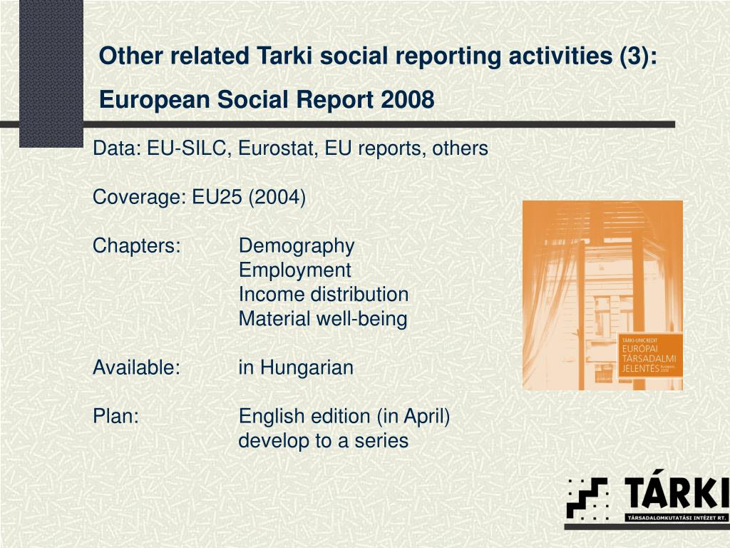 Other related Tarki social reporting activities (3):