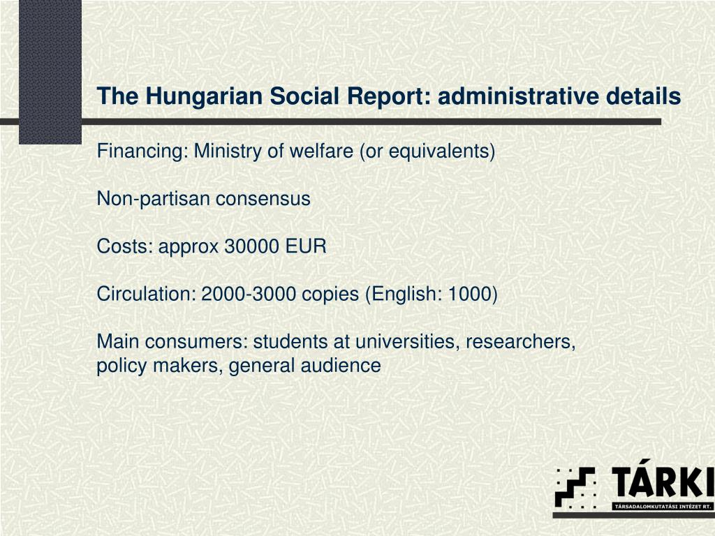 The Hungarian Social Report: administrative details