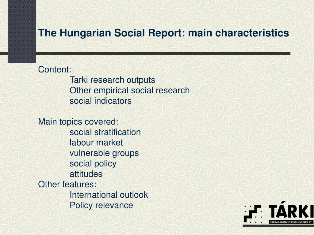 The Hungarian Social Report: main characteristics