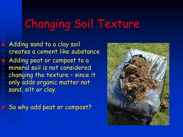 Changing Soil Texture