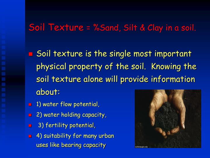 Soil texture sand silt clay in a soil