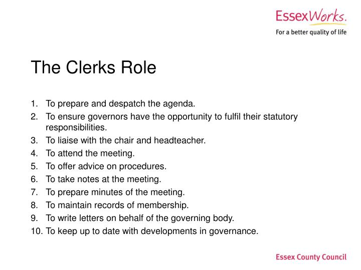 The Clerks Role