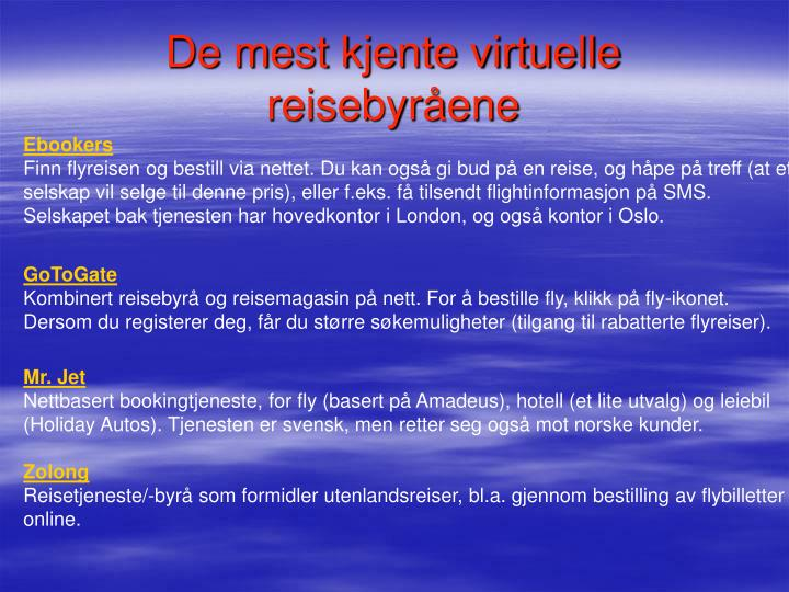 De mest kjente virtuelle reisebyråene