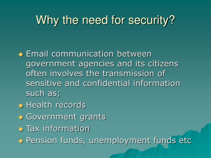 Why the need for security?