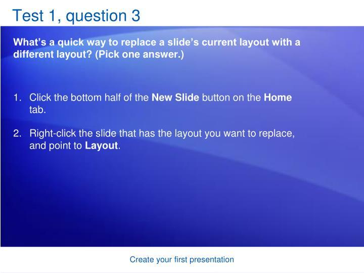 Test 1, question 3