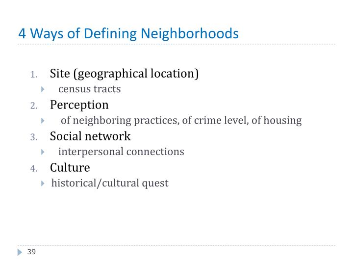 4 Ways of Defining Neighborhoods
