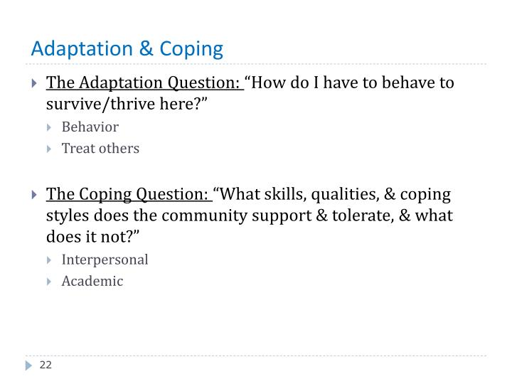 Adaptation & Coping