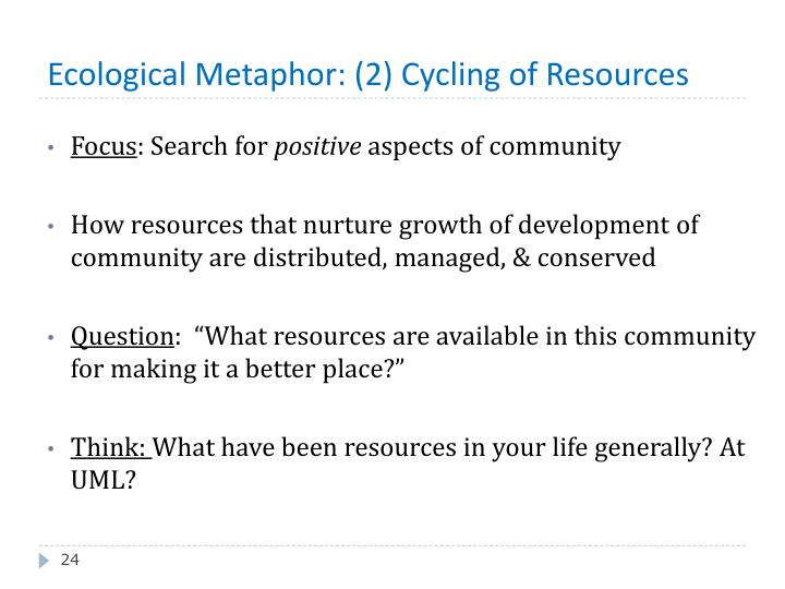 Ecological Metaphor: (2) Cycling of Resources