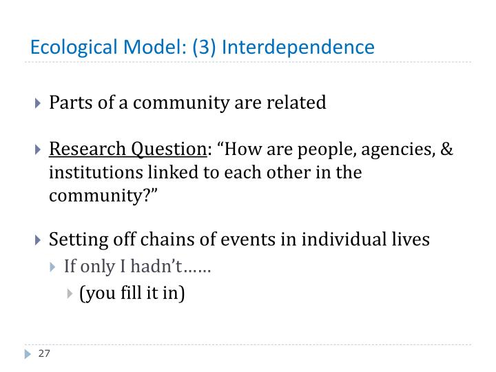 Ecological Model: (3) Interdependence