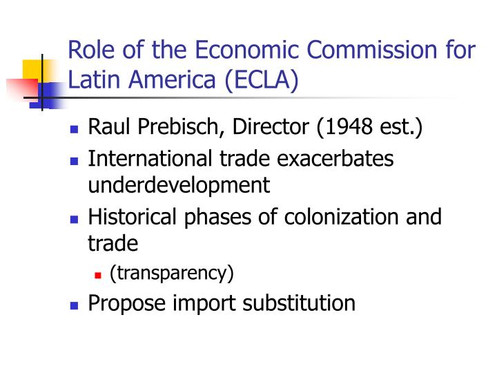 Role of the Economic Commission for Latin America (ECLA)